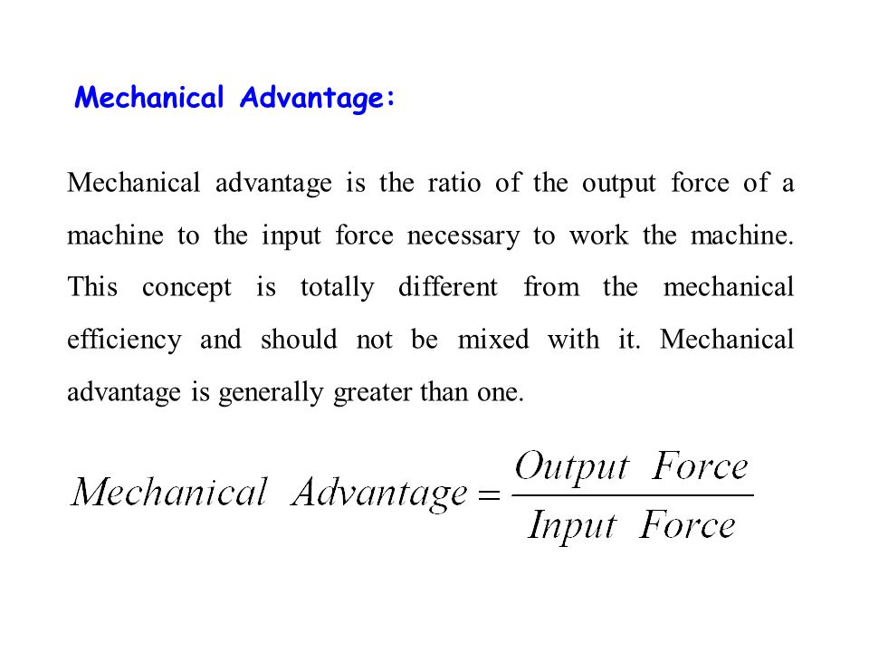 Mechanical Advantage:
