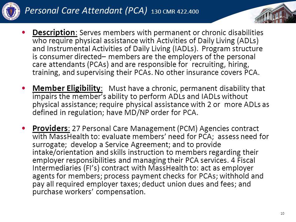 Personal Care Attendant (PCA) 130 CMR 422.400