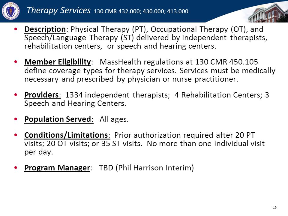 Therapy Services 130 CMR 432.000; 430.000; 413.000