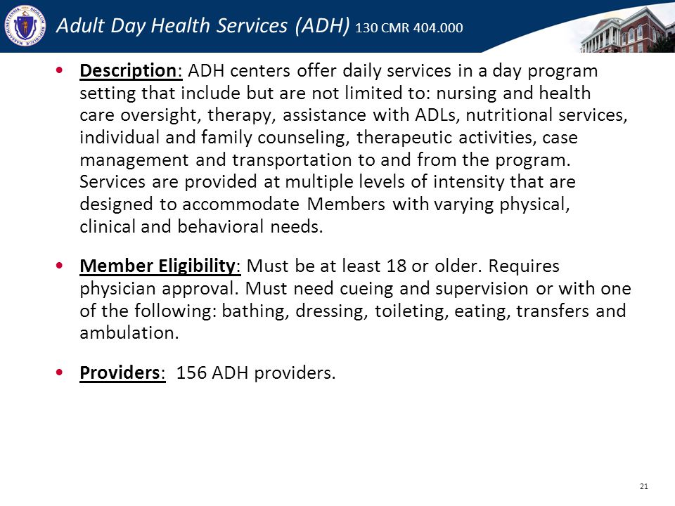 Adult Day Health Services (ADH) 130 CMR 404.000