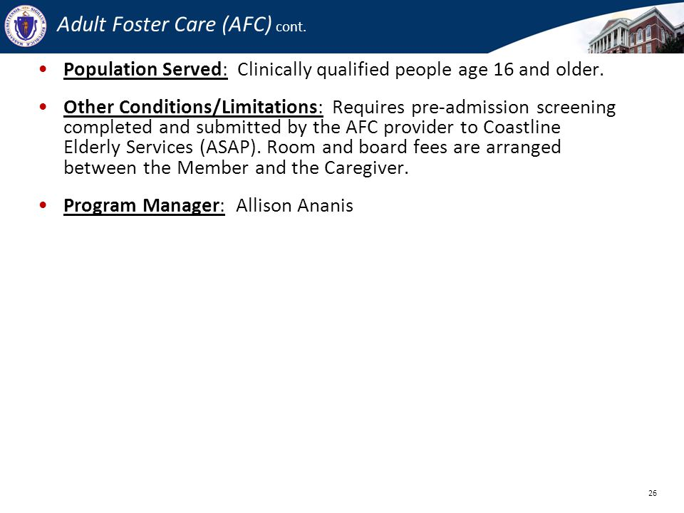 Adult Foster Care (AFC) cont.