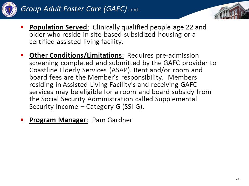 Group Adult Foster Care (GAFC) cont.