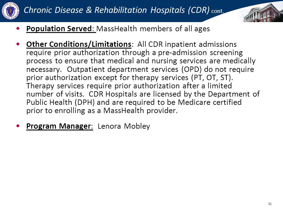 Chronic Disease & Rehabilitation Hospitals (CDR) cont.