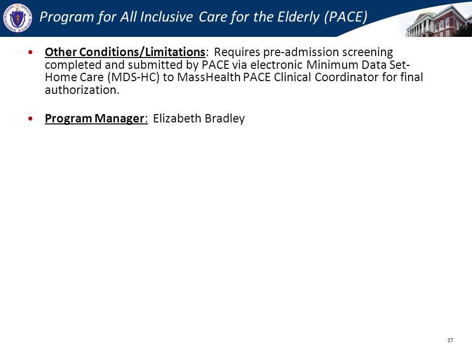 Program for All Inclusive Care for the Elderly (PACE)