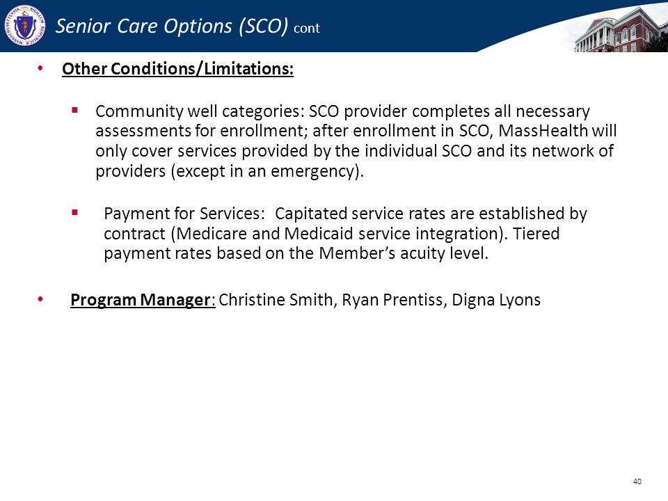 Senior Care Options (SCO) cont