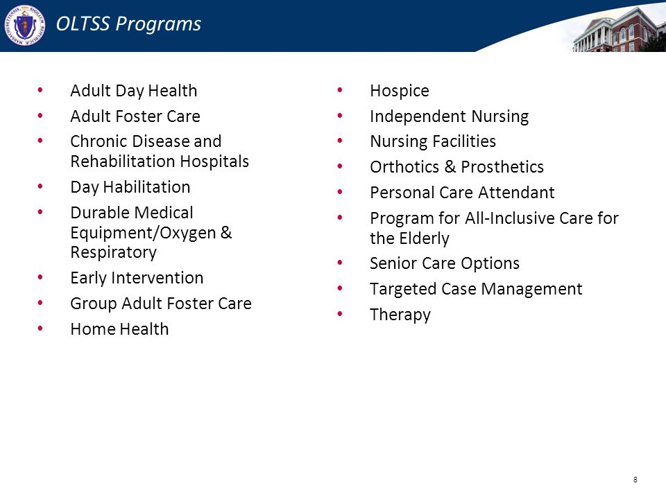 OLTSS Programs Adult Day Health Adult Foster Care