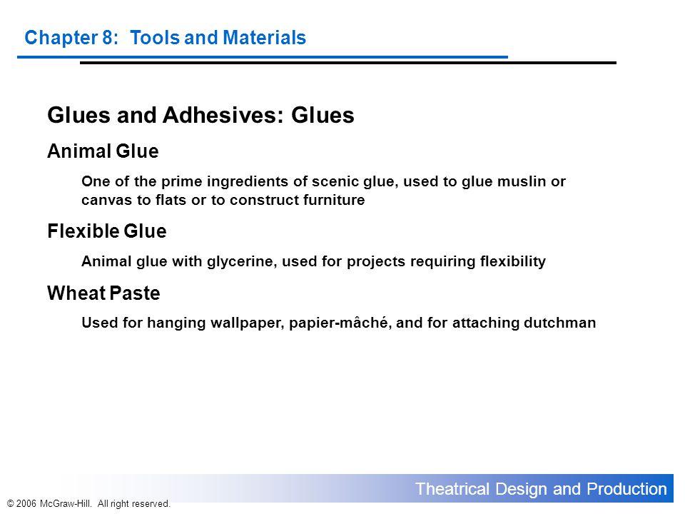 Glues and Adhesives: Glues