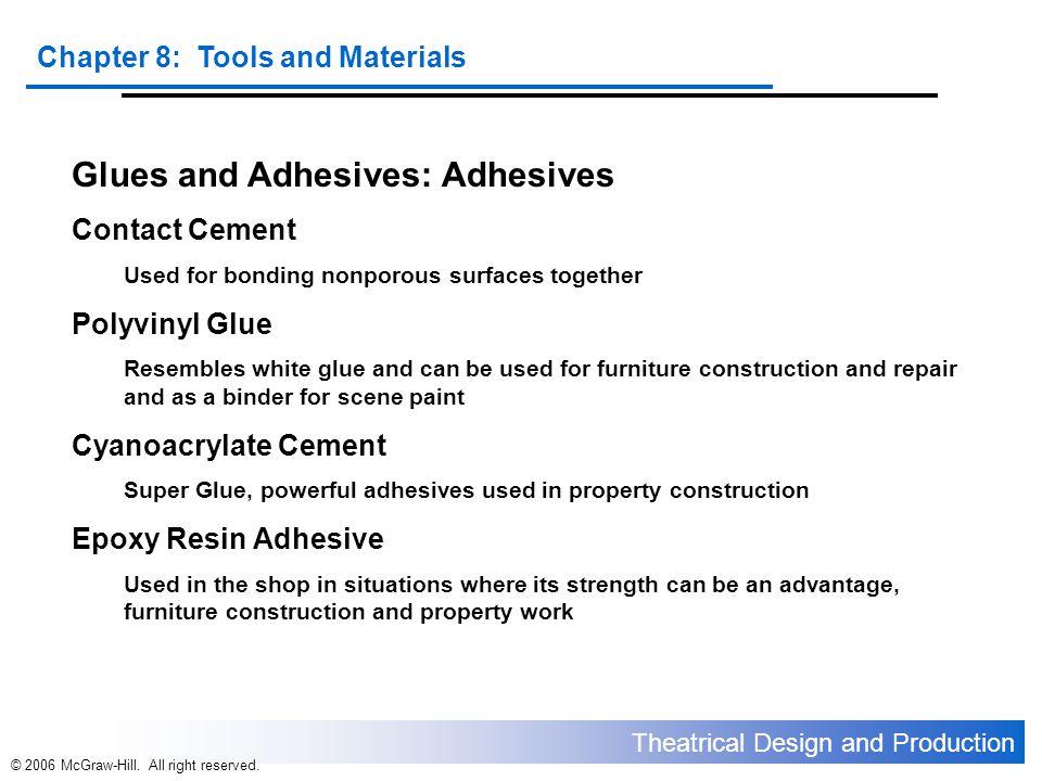 Glues and Adhesives: Adhesives