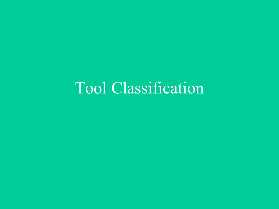 Tool Classification