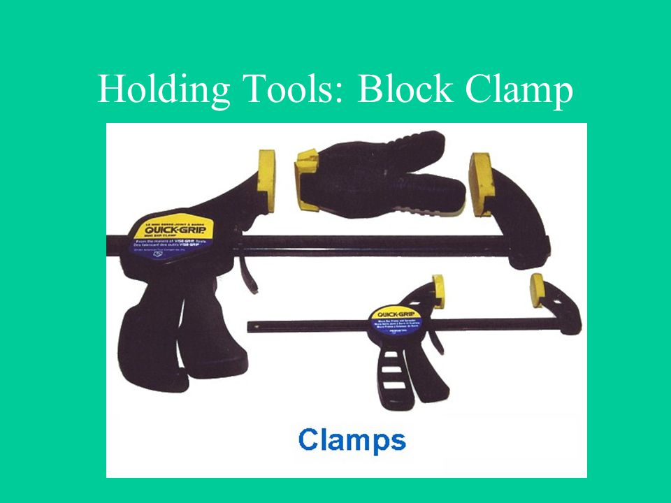 Holding Tools: Block Clamp
