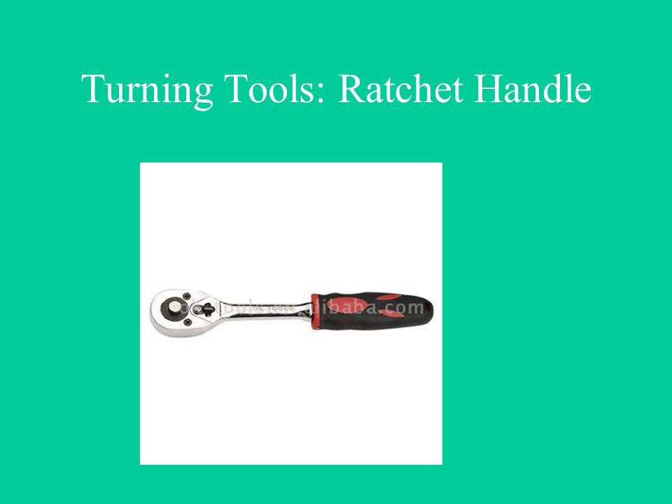 Turning Tools: Ratchet Handle