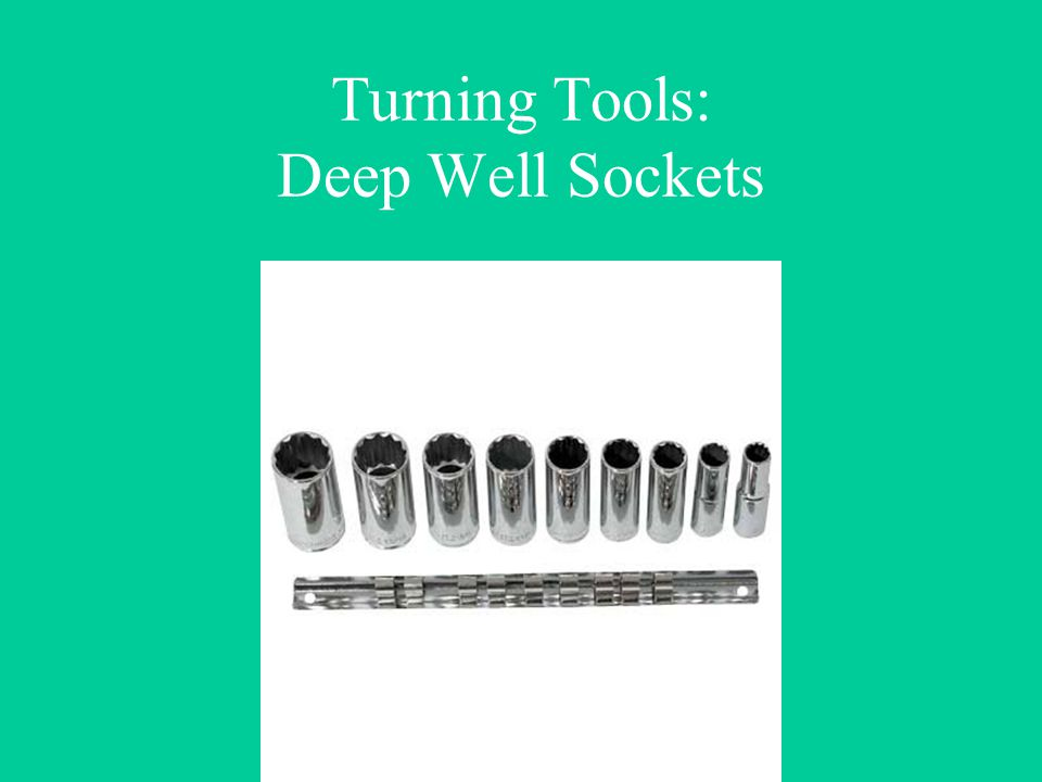 Turning Tools: Deep Well Sockets