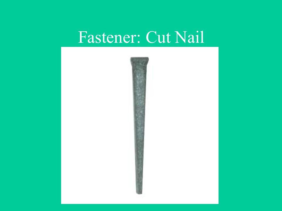 Fastener: Cut Nail