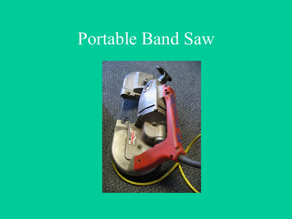 Portable Band Saw