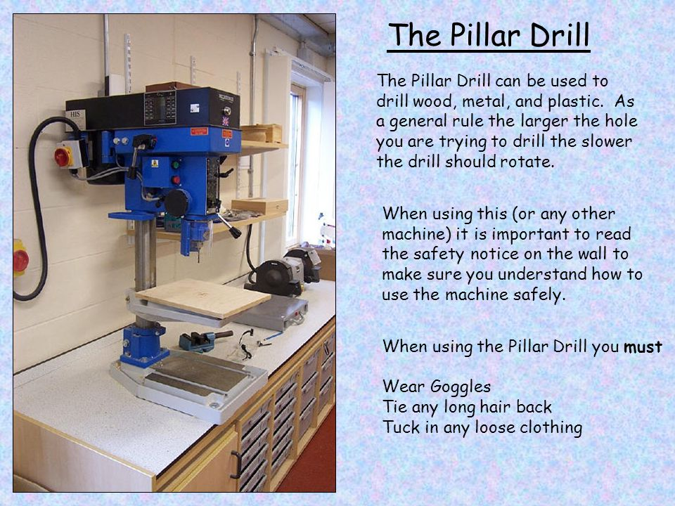 The Pillar Drill