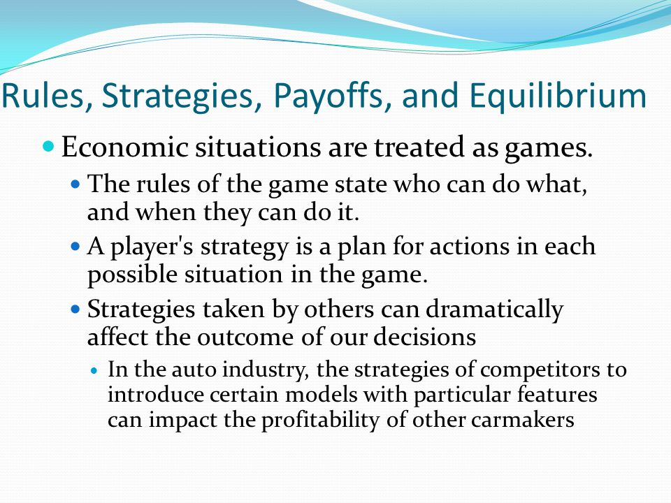 Rules, Strategies, Payoffs, and Equilibrium