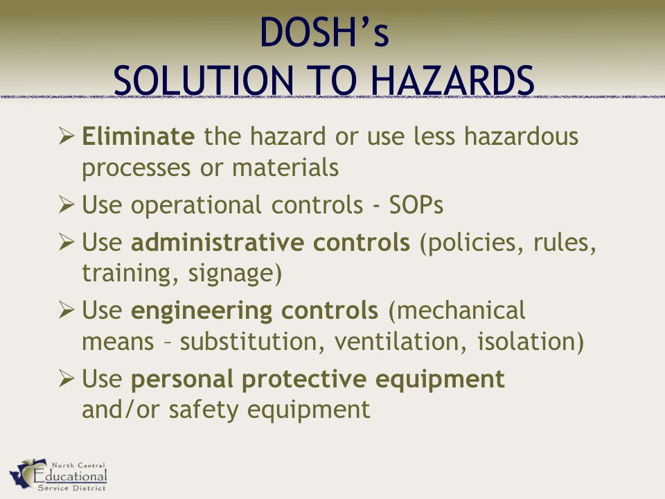 DOSH's SOLUTION TO HAZARDS