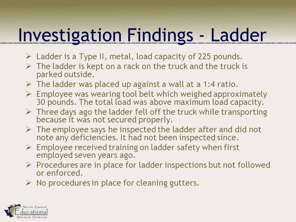 Investigation Findings - Ladder