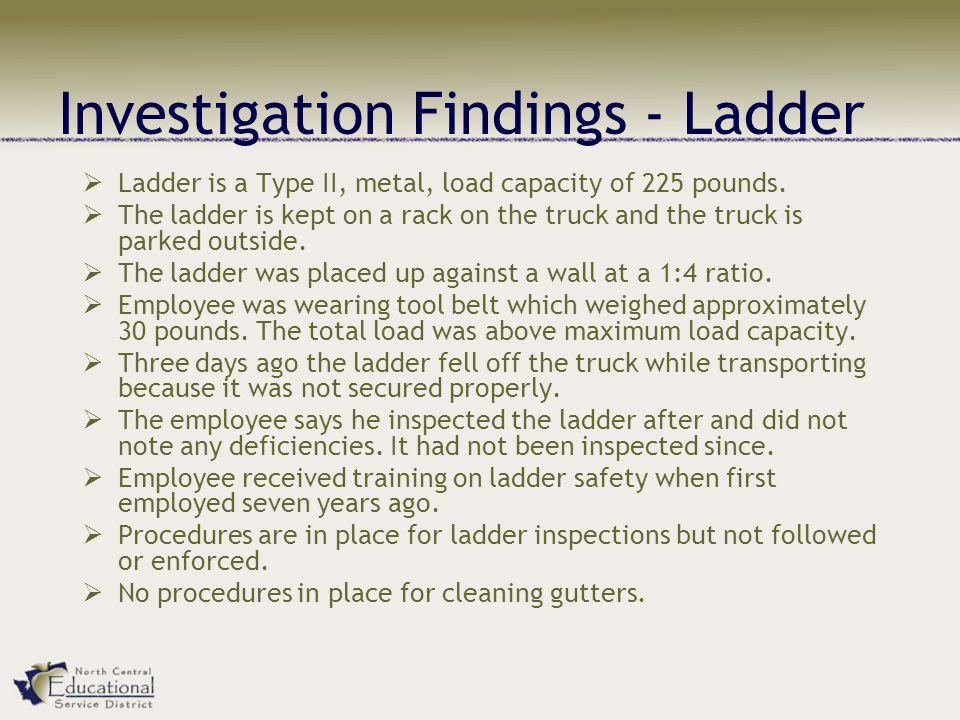 Investigation Findings - Ladder