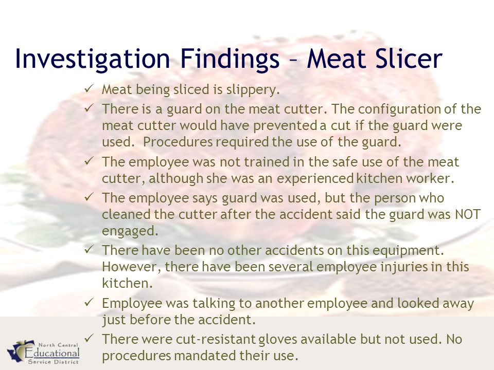 Investigation Findings – Meat Slicer