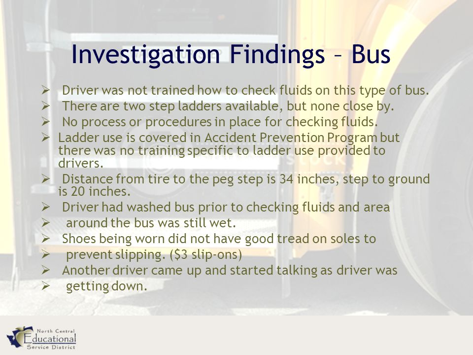Investigation Findings – Bus