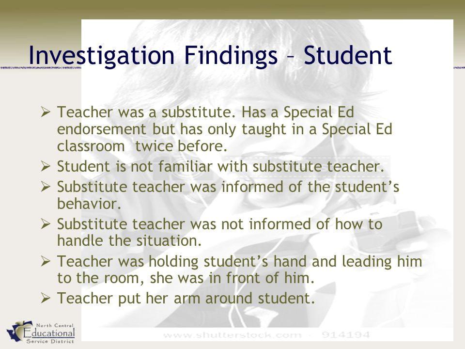 Investigation Findings – Student