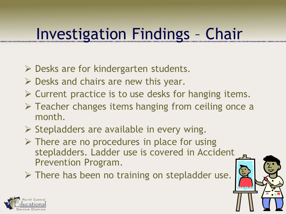 Investigation Findings – Chair