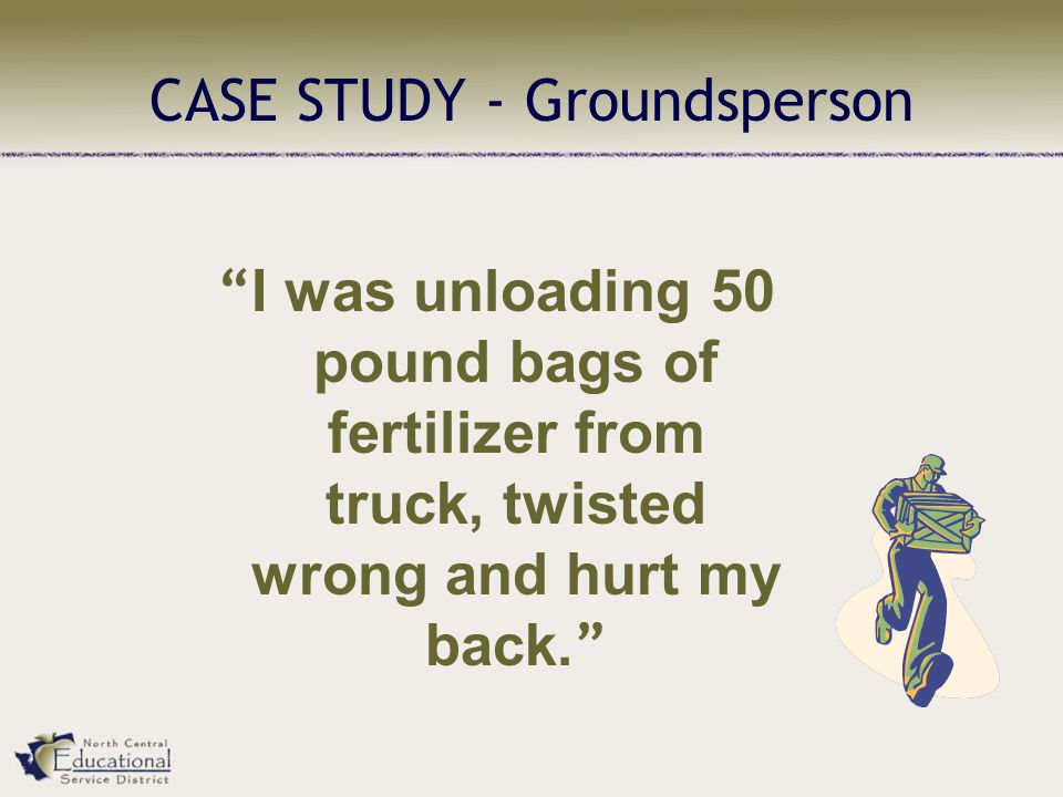 CASE STUDY - Groundsperson