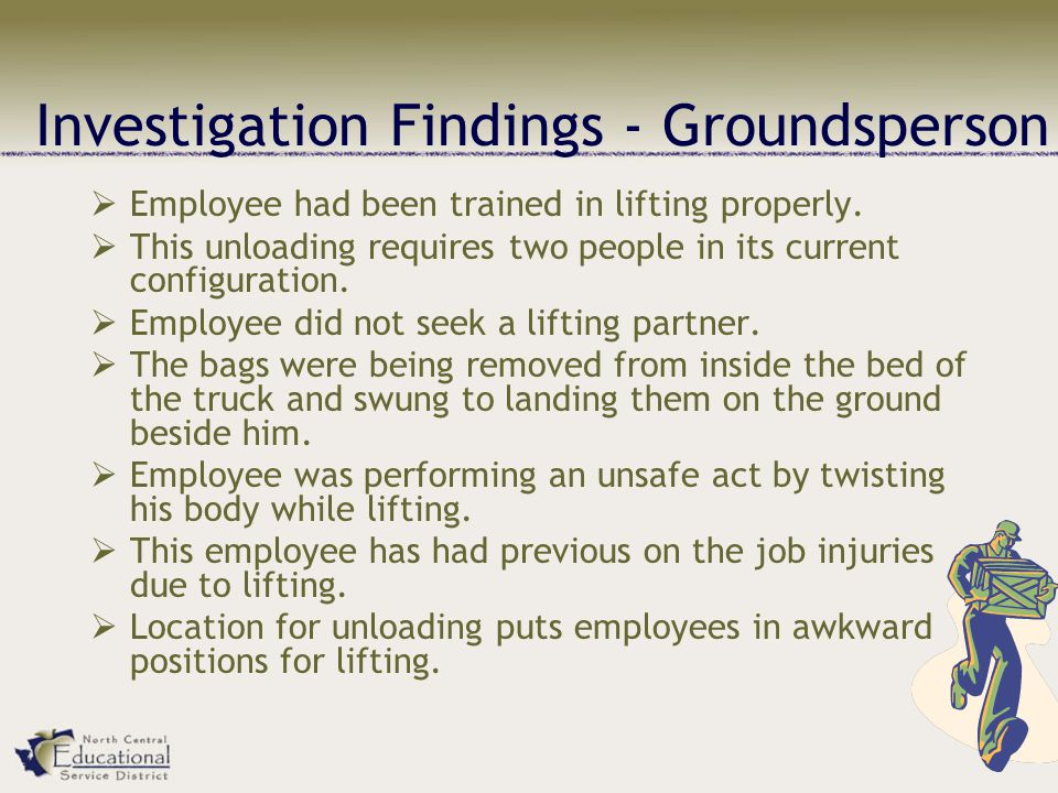Investigation Findings - Groundsperson