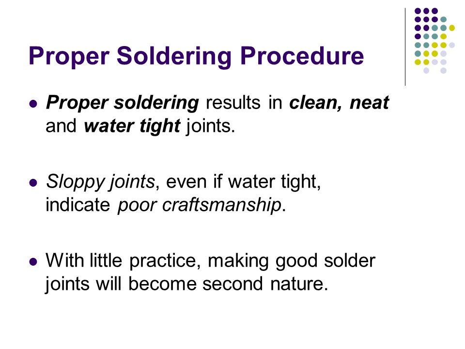 Proper Soldering Procedure