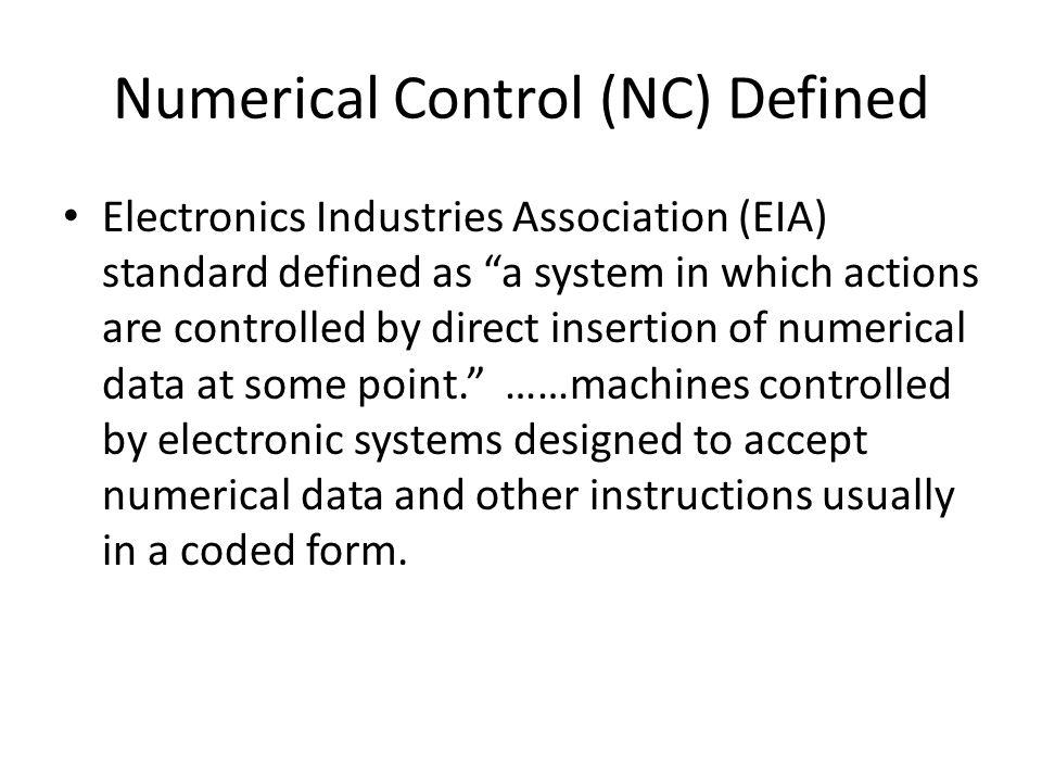 Numerical Control (NC) Defined