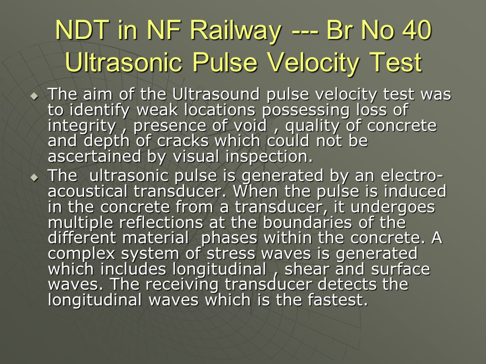 NDT in NF Railway --- Br No 40 Ultrasonic Pulse Velocity Test