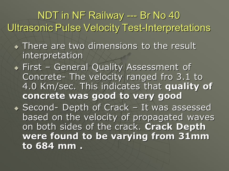 NDT in NF Railway --- Br No 40 Ultrasonic Pulse Velocity Test-Interpretations