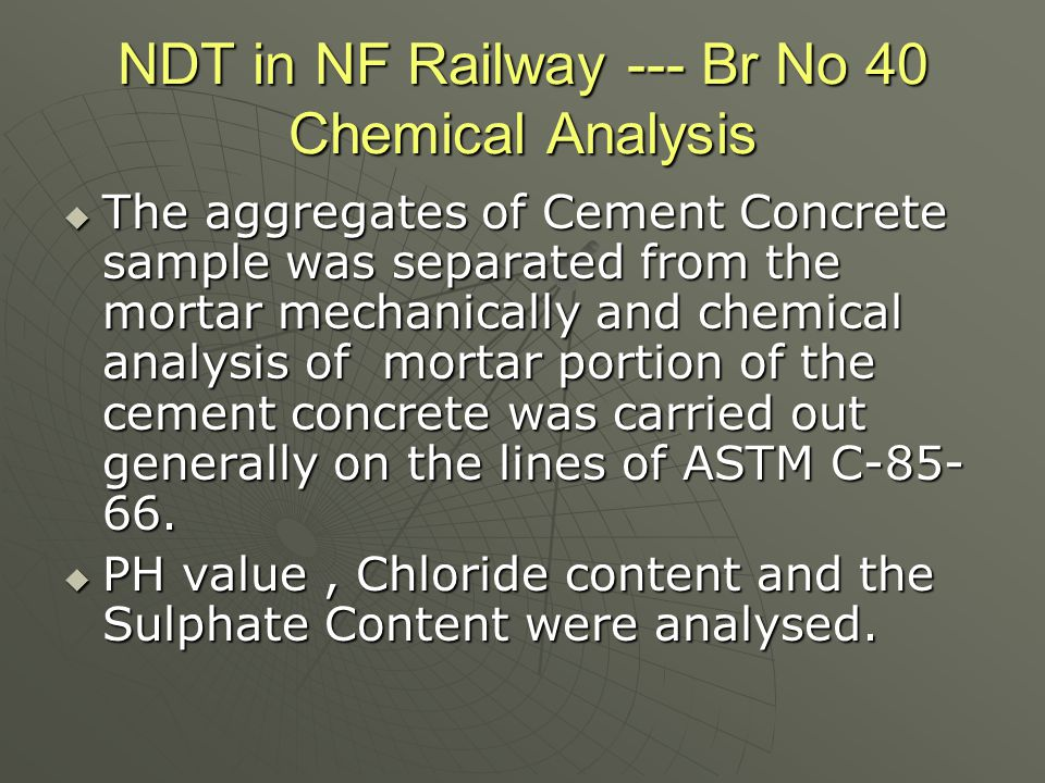 NDT in NF Railway --- Br No 40 Chemical Analysis