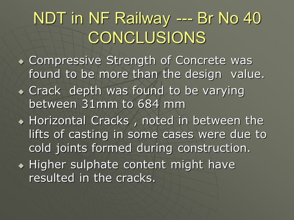 NDT in NF Railway --- Br No 40 CONCLUSIONS