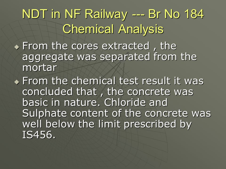 NDT in NF Railway --- Br No 184 Chemical Analysis