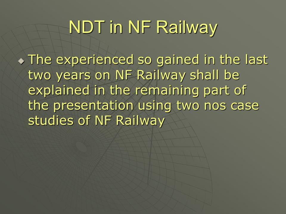 NDT in NF Railway