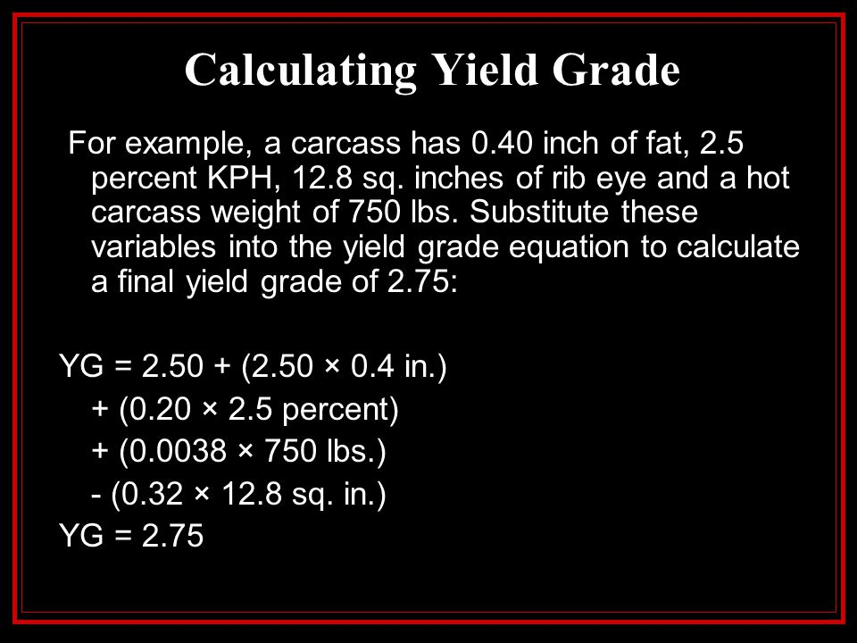Calculating Yield Grade