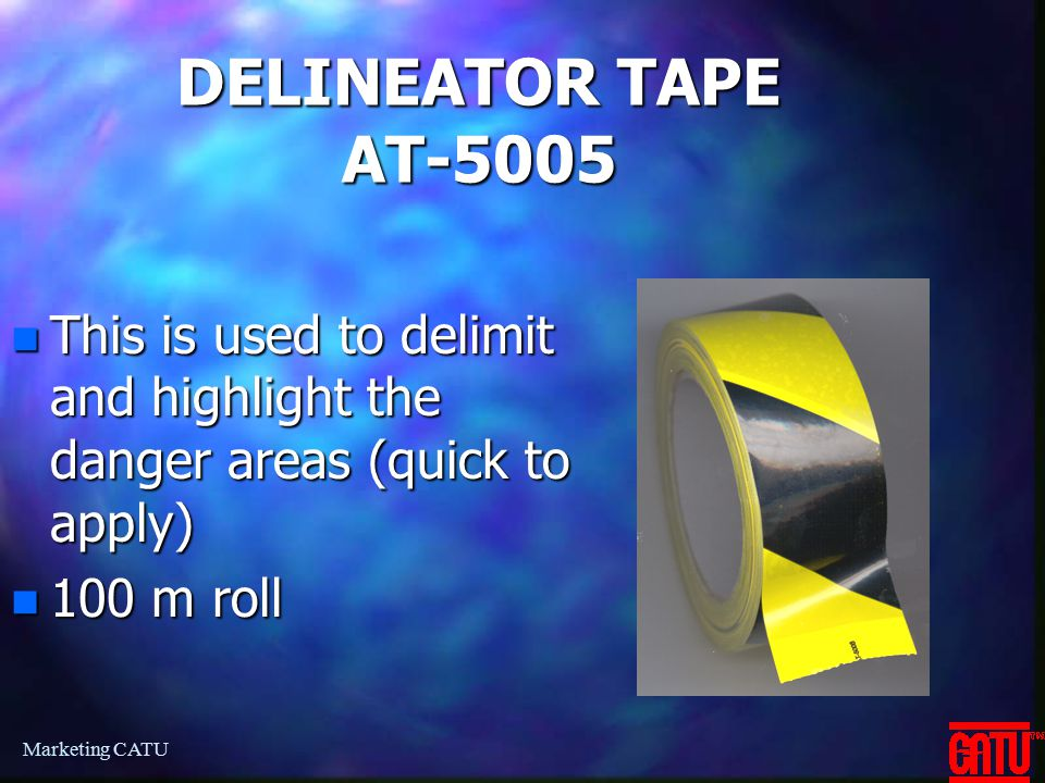DELINEATOR TAPE AT-5005 This is used to delimit and highlight the danger areas (quick to apply) 100 m roll.