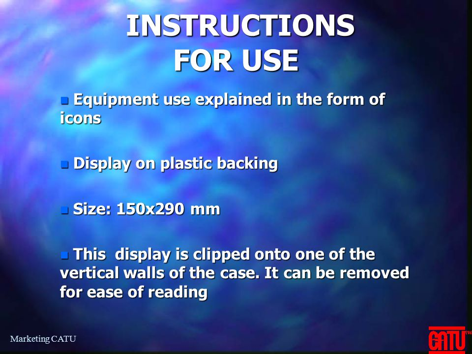 INSTRUCTIONS FOR USE Equipment use explained in the form of icons