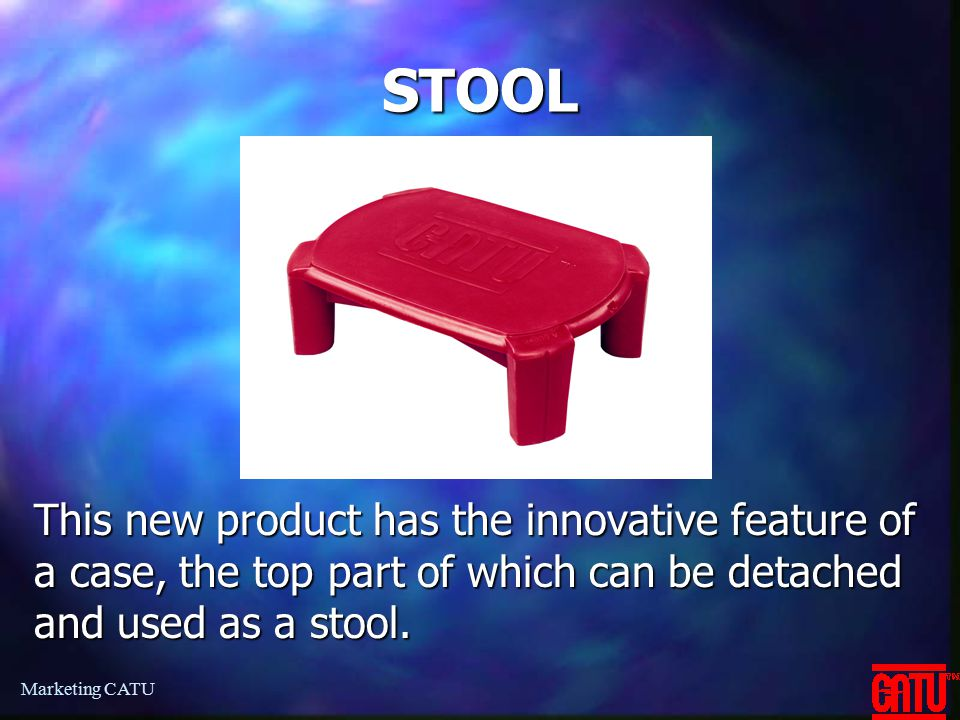 STOOL This new product has the innovative feature of a case, the top part of which can be detached and used as a stool.