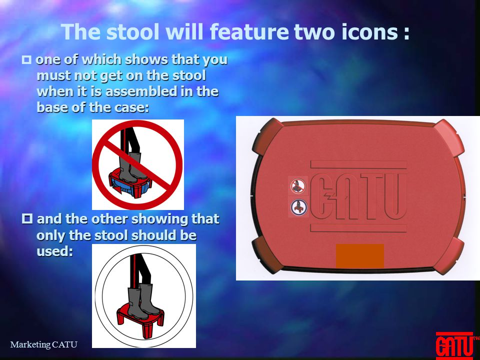 The stool will feature two icons :