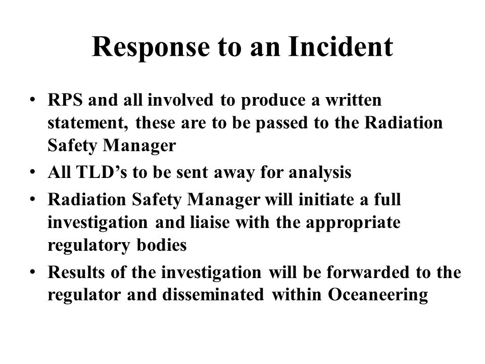 Response to an Incident