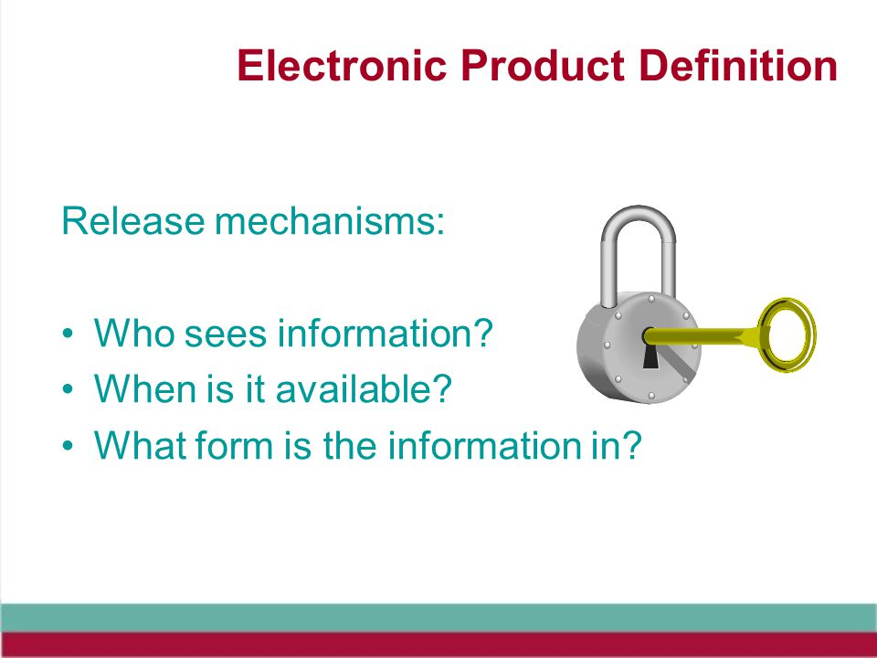Electronic Product Definition