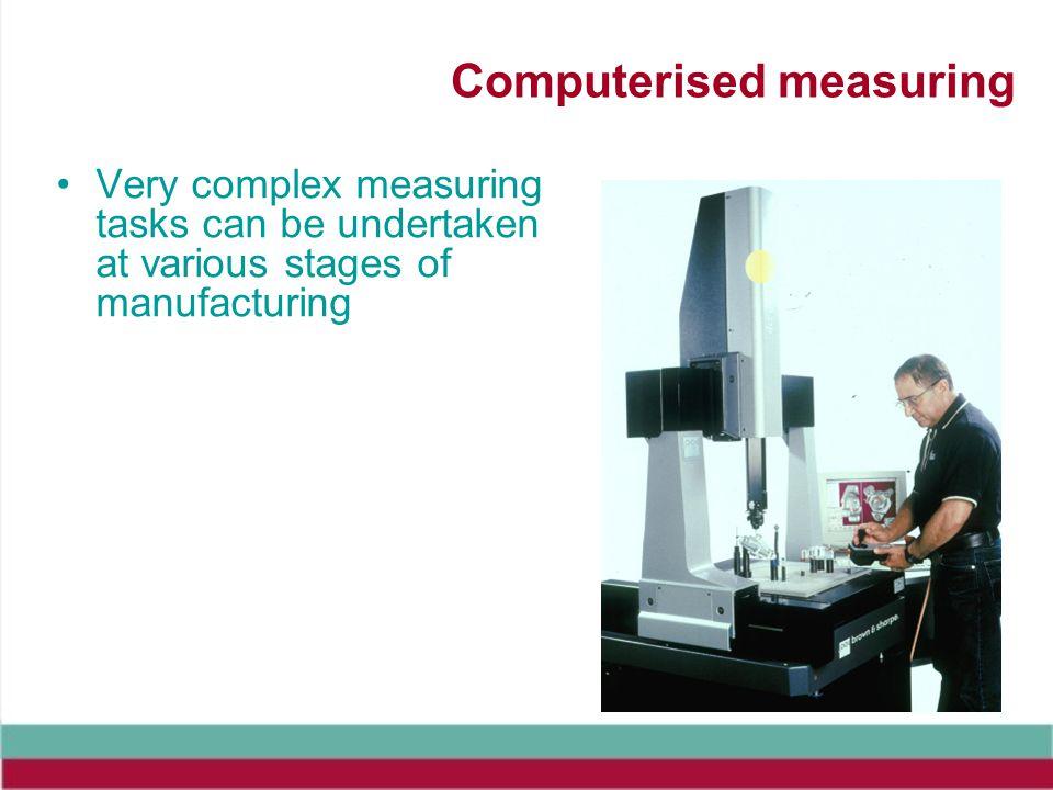 Computerised measuring