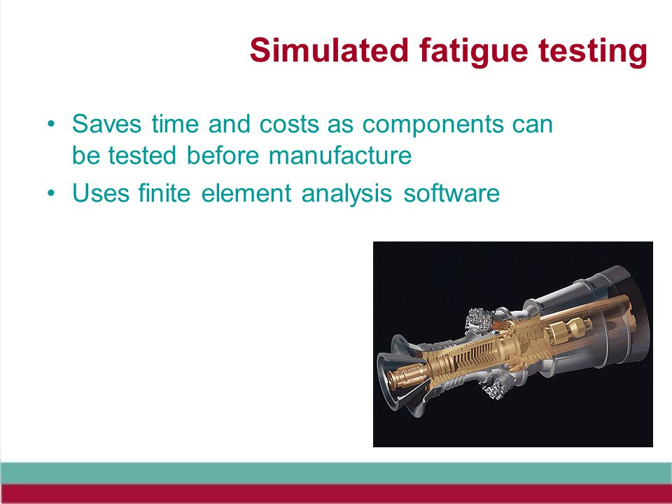 Simulated fatigue testing