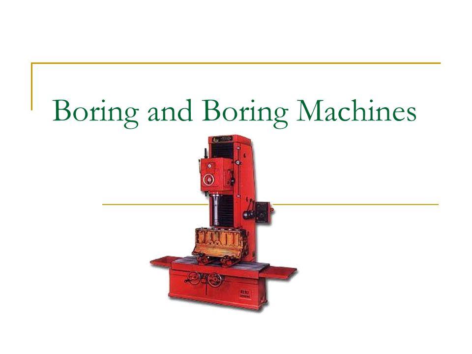 Boring and Boring Machines