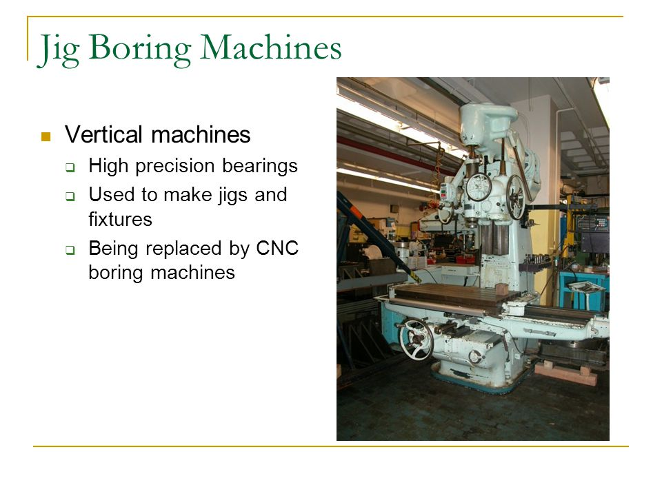 Jig Boring Machines Vertical machines High precision bearings