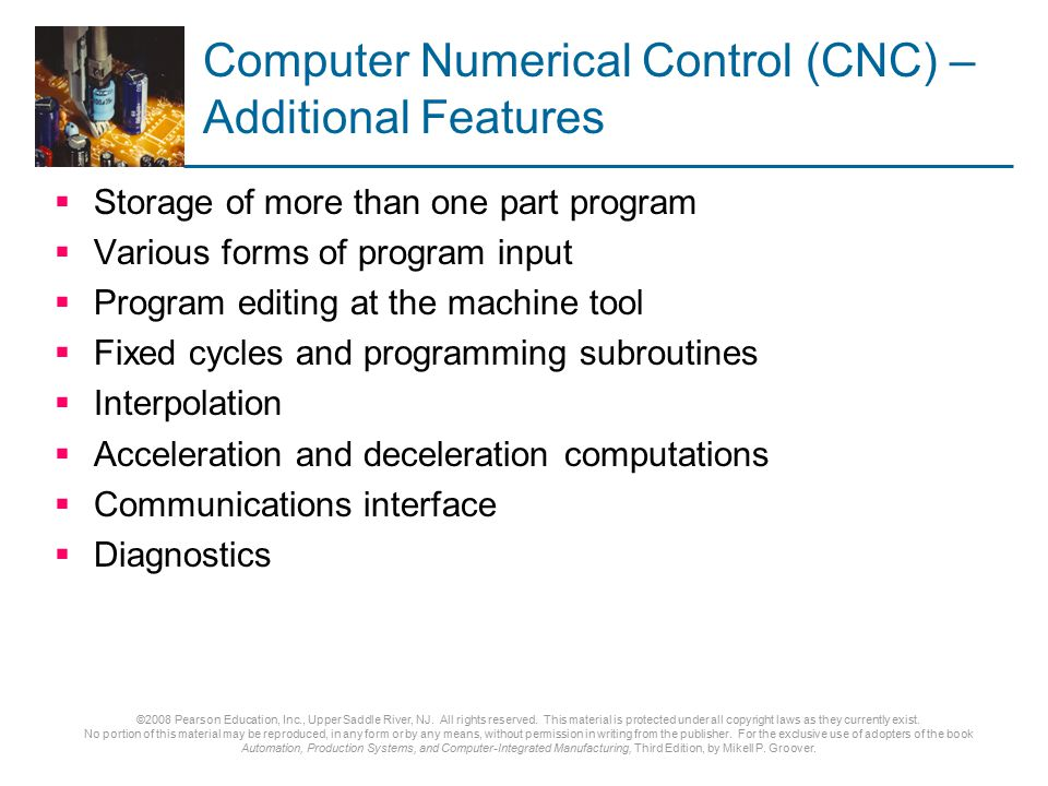 Computer Numerical Control (CNC) – Additional Features