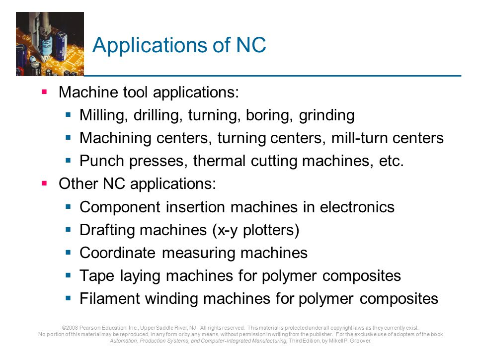 Applications of NC Machine tool applications: